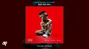 Bad Azz Zay BY Boosie Badazz X Zaytoven